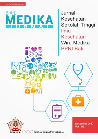 View Vol. 4 No. 2 (2017): Bali Medika Jurnal Vol 4 No 2 Desember 2017