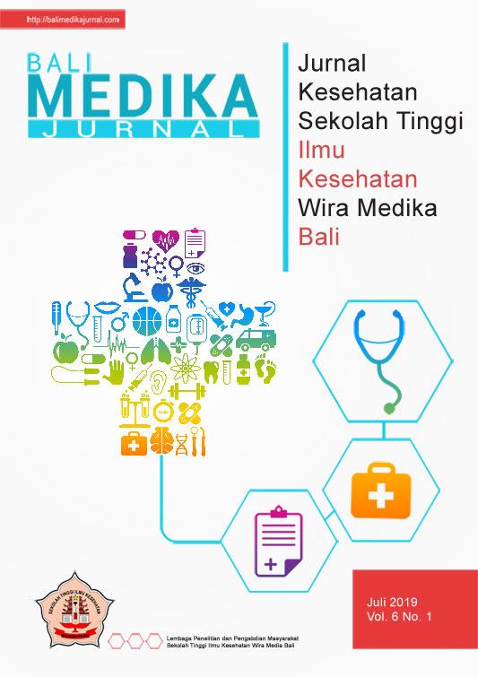 View Vol. 6 No. 1 (2019): Bali Medika Jurnal Vol 6 No 1 Juli 2019